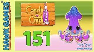 Candy Crush Soda Saga 🍾 Level 151 (Soda mode) - 3 Stars Walkthrough, No Boosters