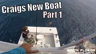 Key Largo Offshore Fishing | Craigs New Boat - Part 1