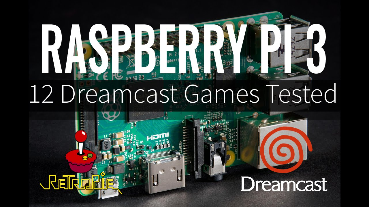 Raspberry Pi 3 Dreamcast Emulation - 12 Dreamcast Games Tested with  RetroPie 3 6 (Reicast)