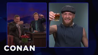 Conan & Andy Toast Conor McGregor Ahead Of UFC 229  - CONAN on TBS