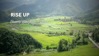 Rise up: Poverty eradication in China