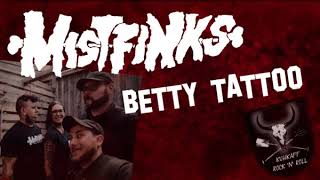 Mistfinks - Betty Tattoo