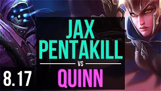 JAX vs QUINN (TOP) ~ Pentakill, Godlike, KDA 19/5/6 ~ EUW Challenger ~ Patch 8.17