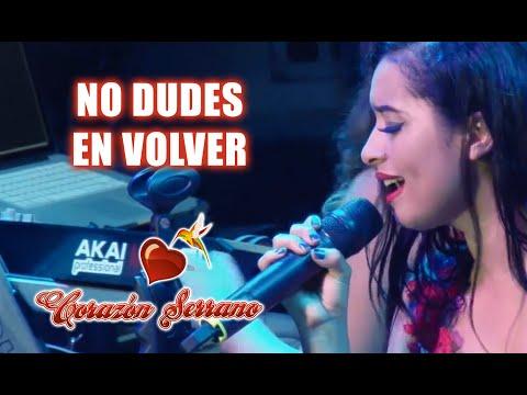 Corazón Serrano - No Dudes En Volver