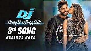 Duvvada Jagannadham Third Song Release Date | Allu Arjun DJ |Pooja Hegde|| Telugu Video Gallery