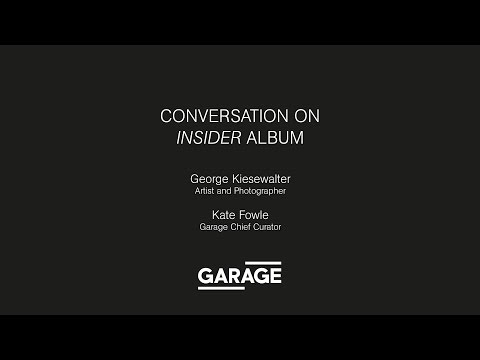 Kate Fowle in conversation with artist and photographer George Kiesewalter at Garage