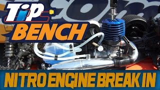 Tips Bench - Breaking in a Nitro Engine