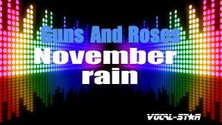 Guns And Roses - November Rain (Karaoke Version) with Lyrics HD Vocal-Star Karaoke