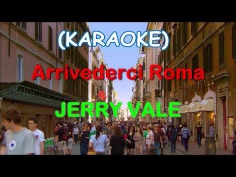 Arriverderci Roman (KARAOKE) + Jerry Vale Singing
