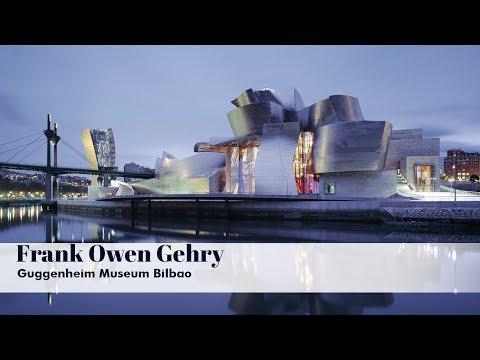 Frank O Gehry The Bilbao Guggenheim Museum