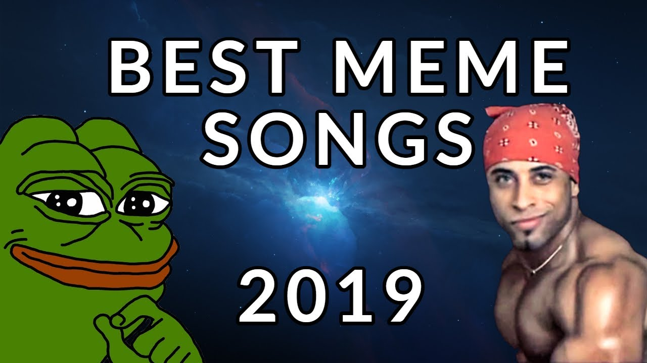 THE REAL NAMES OF MEME SONGS 2019 PART 1 YouTube