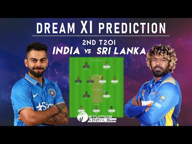 IND vs SL 2nd T20 Today Match:  India vs Sri Lanka Dream11 Team | Match Prediction | StumpsandBails