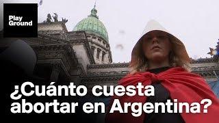 ¿Cuánto cuesta un aborto en Argentina?