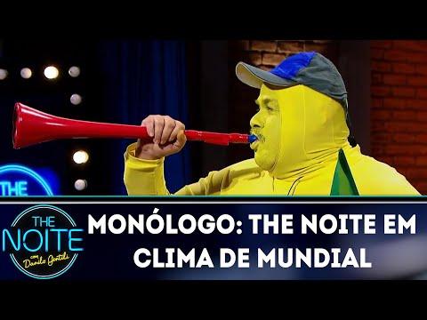Monólogo: The Noite em clima de Mundial  | The Noite (13/06/18)