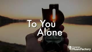 """You Alone"" Lyric Video"