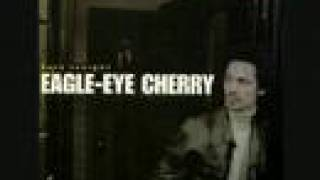 Save Tonight- Eagle Eye Cherry