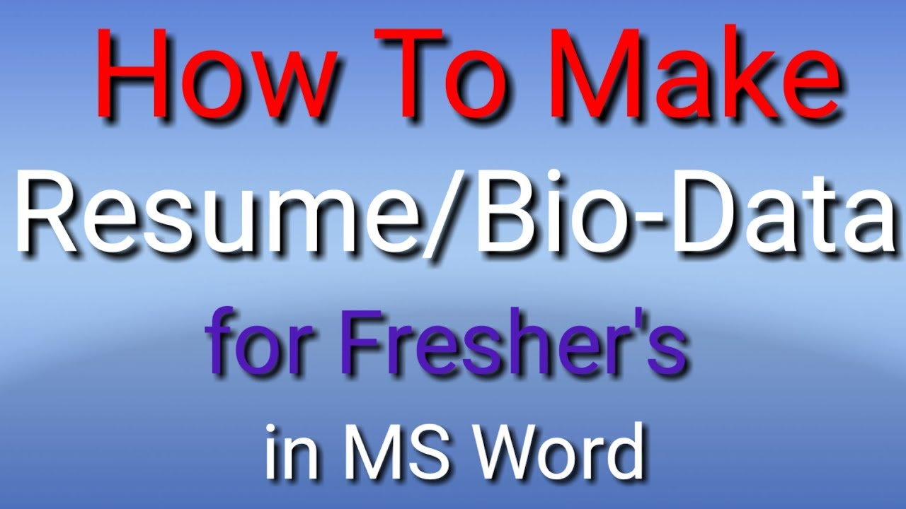 How To Make Resume For Fresher Students Youtube