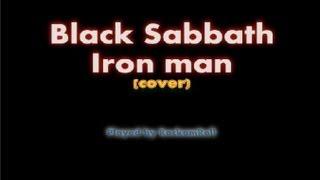 Black Sabbath - Iron man (cover)