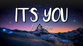 Ali Gatie - It's You (Video Lirics)
