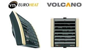 Tепловентиляторы VTS Euroheat  Volcano VR1 и VR2. Обзор