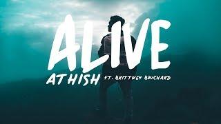 Athish - Alive ft. Brittney Bouchard (Lyric Video)