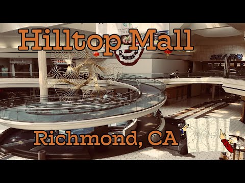 Hilltop Mall - Richmond, CA