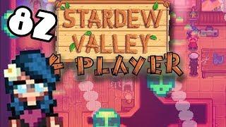 Fever Dancing - #82 - Stardew Valley Multiplayer BETA! (4-Player Gameplay)