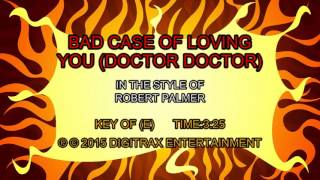 Robert Palmer - Bad Case Of Loving You (Doctor, Doctor) (Backing Track)
