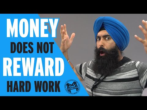 """""""money-is-a-reward-for-hard-work,-right?""""-wrong"""