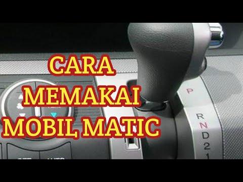 cara lengkap untuk para pengguna mobil matic dan cara memindahakan tuas transmisi matic yang benar dalam berbagai kondisi....