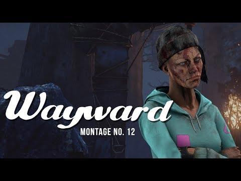 Wayward   Juke Montage no. 12  