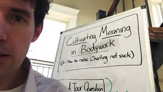 Cultivating Meaning in Bodywork