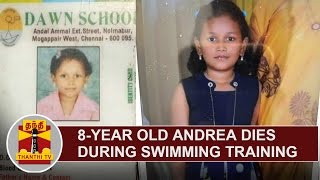 8-Year Old Girl Andrea dies during Swimming Training | Thanthi TV