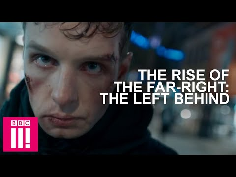 Radicalisation Experts On What Makes Someone Join The Far-Right: The Left  Behind