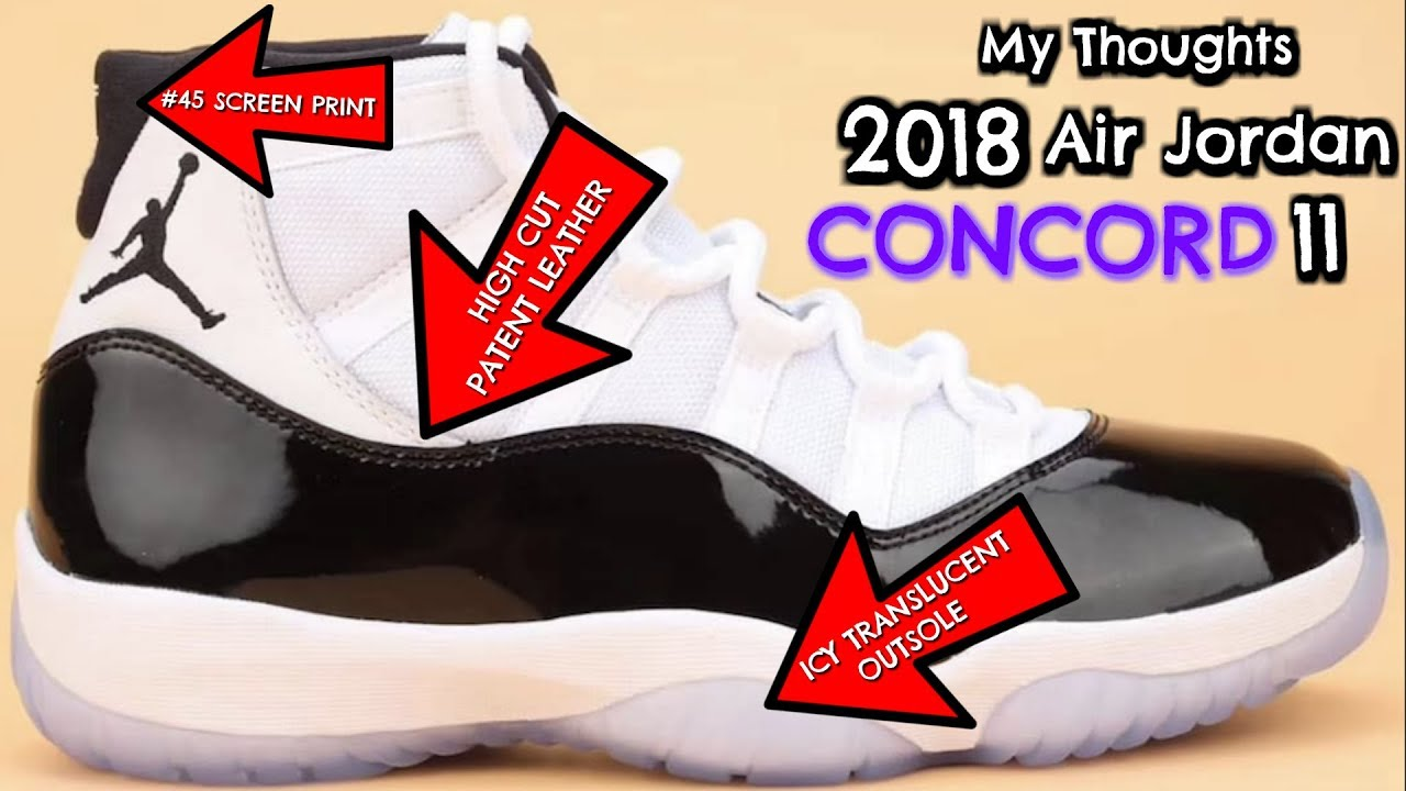 27bd74e72f2 My Thoughts On The 2018 Air Jordan Concord 11