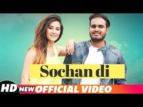 Sochan Di (Full Video) | Deep Prabhu | Rox A | New Punjabi Song 2018 | Speed Records