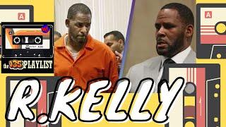 THE 135 PLAYLIST #26 R-Kelly: Monster vs Music Genius