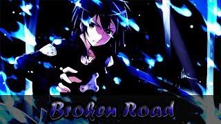 「AMV」Anime Mix-Broken Road
