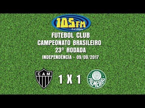 Melhores Momentos - Atlético-MG 1 x 1 Palmeiras - Narração 105 FM - 09/09/2017