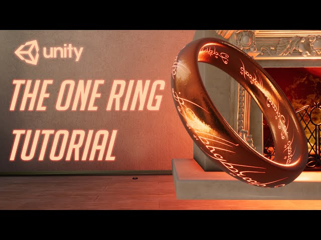 The One Ring Unity Tutorial to Rule Them All - Real Time HDRP (no CG)