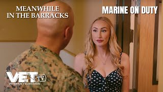 Marine on Duty Has No Friends - Meanwhile in the Barracks |VET Tv [Halfosode]