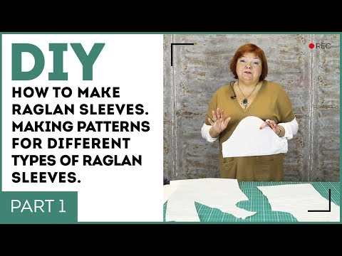 DIY: How to make raglan sleeves. Making patterns for different types of raglan sleeves. Part 1.