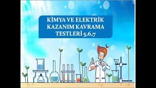 12.Sınıf Kimya Kazanım-Kavrama Testleri 5-6-7 Çözümü (Kimya ve Elektrik Kazanım-Kavrama Testleri)