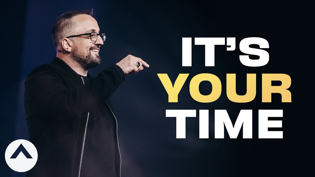 It's Your Time | Larry Brey | Elevation Church