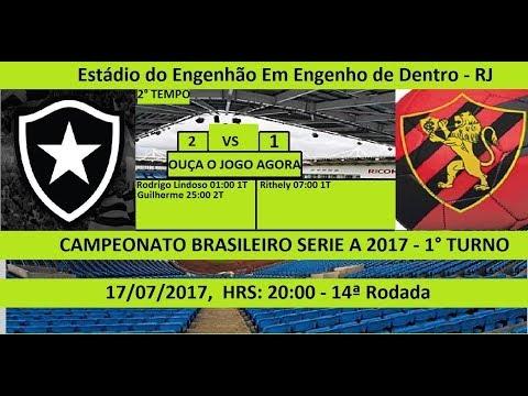 CAMPEONATO BRASILEIRO SERIE A 2017 BOTAFOGO-RJ 2 X 1 SPORT DE RECIFE-PE - AO VIVO