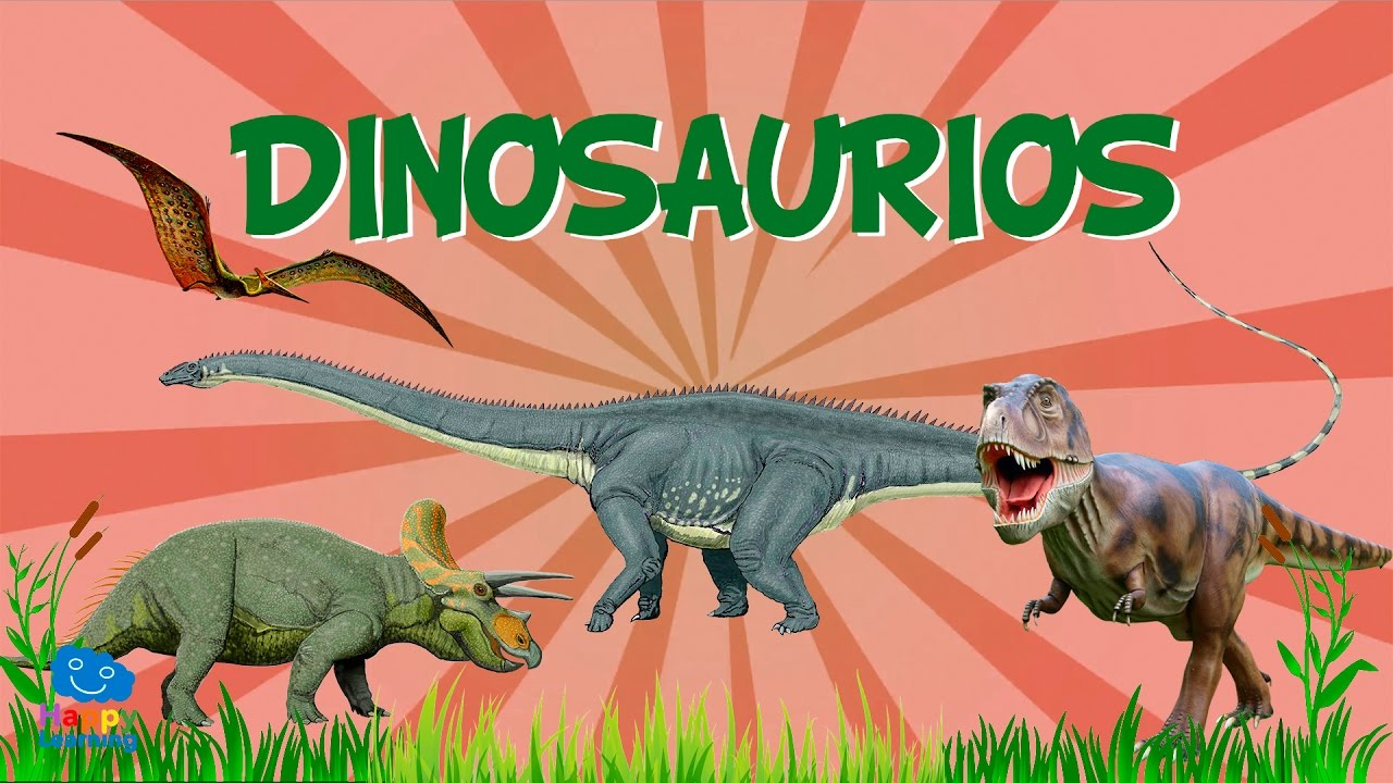 Dinosaurios Videos Educativos Para Niños Youtube