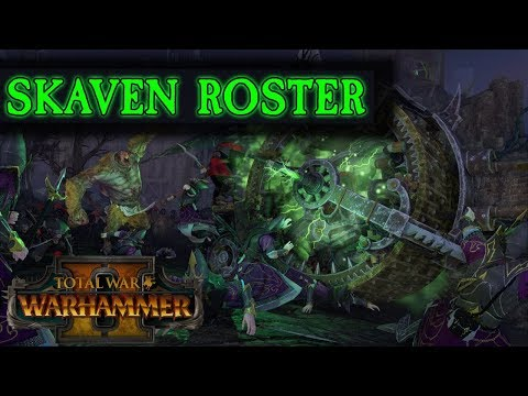 Skaven Roster Reveal + Missing Units | Total War: Warhammer 2