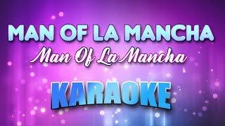Man Of La Mancha - Man Of La Mancha (Karaoke & Lyrics)