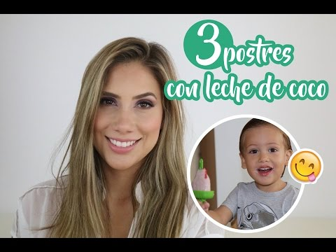 Postres con leche de coco para toda la familia - Carolina Ortiz
