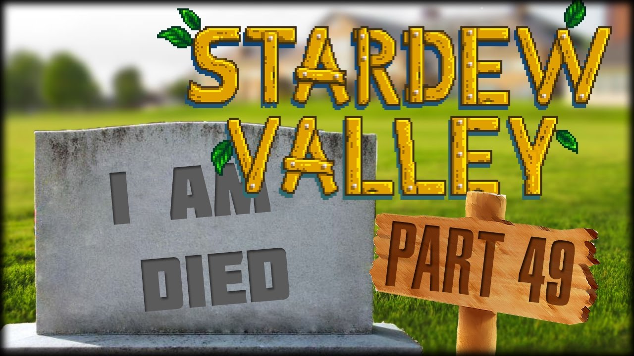 Stardew Valley Part 49 A Dangerous Mission Youtube